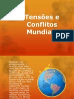Tensões e Conflitos Mundiais