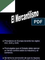 El Mercantilismo...