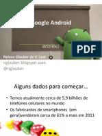 Palestra de Android na Escola Regional de Informática 2012