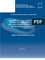 Artigo 10 - A TRAJETÓRIA DOS HOMICÍDIOS NO ESTADO DE PERNAMBUCO - Uma abordagem epidemiológica nas duas últimas décadas do século XX
