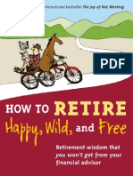 How to Retire Happy Wild and Free E-Book
