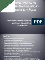 COMERCIALIZACIÓN EN LATINOAMÉRICA DE VINOS Y ALIMENTOS ESPAÑOLES