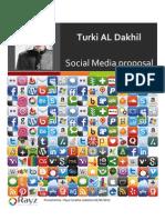 Turki Al Dakhil Proposal