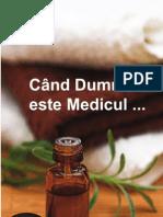 Cand D-Zeu Este Medicul