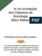O Direito na Concepção dos Clássicos da Sociologia - Weber