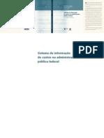 Sistema de Informacao de Custos Na Administracao Publica Federal