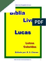 Biblia Sagrada Lucas Letras Coloridas R S Chaves PDF