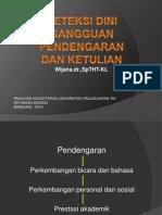 Deteksi Dini Gg Dengar & Ketulian-27.4.2010