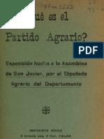 ¿Qué es el Partido Agrario. Exposición hecha a la Asamblea de San Javier, por el Diputado Agrario del Departamento. (1935)