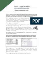 Física y su matemática (Básico) Conceptos y ecuaciónes de Aceleración, Fuerza & Trabajo