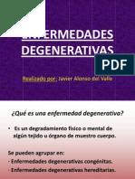 powerpointenfermedadesdegenerativas-090305113505-phpapp02