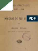 Congeso Constituyente 1891 - 1894. Domicilio de Sus Miembros. Senadores y Diputados Que Forman Las Distintas Comisiones (1891)