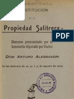 Constitución de la propiedad salitrera. Discurso pronunciado por el honorable Diputado por Curicó Don Arturo Alessandri. (1906)
