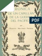 Crónica de un Capellán de Guerra del Pacífico. Apuntes del Capellán de la Primera División Don Ruperto Marchant Pereira 1879 - 1881. (1959)