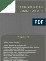 Analisa Produk Dan Proses Manufaktur Pabrik Industri