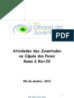 Plataforma da Rede Olhares da Juventude na Cúpula dos Povos