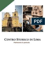 Centro Historico de Lima (2010) Guzman Roma Sapienza
