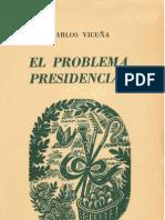 El problema presidencial. (1952)
