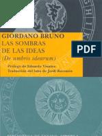 Bruno, Giordano - Las Sombras de Las Ideas (de Umbris Idearum) [1582] [Ed Siruela, 2009]