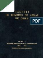 Galería de hombres de armas de Chile. T.I. Períodos hispánico y de la Independencia 1535-1826. (1987)           issuu