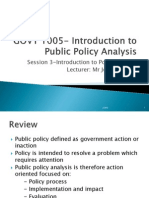 GOVT 1005- Introduction to Public Policy Analysis Session 3 Topic 2
