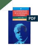 Jung Carl Gustav - La Interpretacion de La Naturaleza Y La Psique