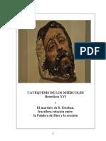 26.   El martirio de San Esteban, fructífera relación entre la palabra de Dios y la oración - Benedicto-XVI