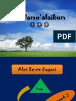 SENTRIFUGASI Klpk 3