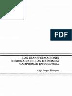 Las transformaciones regionales de las economías campesinas. Alejo Vargas