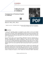 Bonding and Attachment in Maltreated Children Bruce Perry