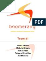 Boomerang Final Ppt
