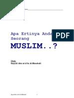 Apa Ertinya Anda Seorang MUSLIM - Abul a'La Al-Maududi