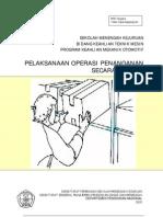 Pelaksanaan Operasi Penanganan Secara Manual
