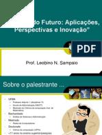 2012.1-palestra05-internetdofuturo-leobino