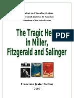 A Tragic Hero in Miller, Fitzgerald and Salinger