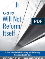 Healthcare Will Not Reform Itself