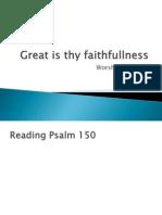 Great is Thy Faith Fullness