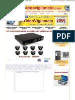 Kit Video Vigil an CIA 8 Camaras Avanzado h264