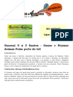 Guarani 0 x 3 Santos - Ganso e Neymar Deixam Peixe Perto Do Tri!