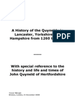 A History of the Quynelds in Lancaster Yorkshire and Hampshire From 1260 to 1413 With Special Reference to the Life and Times of John Quyneld of Hertfordshire