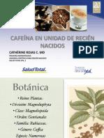 Cafeína en Unidad de Recien Nacidos