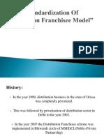 Standardization of Distribution Franchisee Model