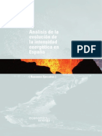 Análisis de la evolución de la intensidad energética en España(Es)/ Analysis of the evolution of the energetic intensity in Spain(Spanish)/ Intentsitate energetikoaren eboluzioari buruzko azterketa Espainian(Es)