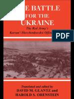 David M. Glantz, Harold S. Orenstein-Battle for the Ukraine the Korsun'-Shevchenkovskii Operation (Cass Series on the Soviet (Russian) Study of War, 15)(2003)
