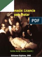 Carlos Javier Alonso - Eutanasia Licencia Para Matar