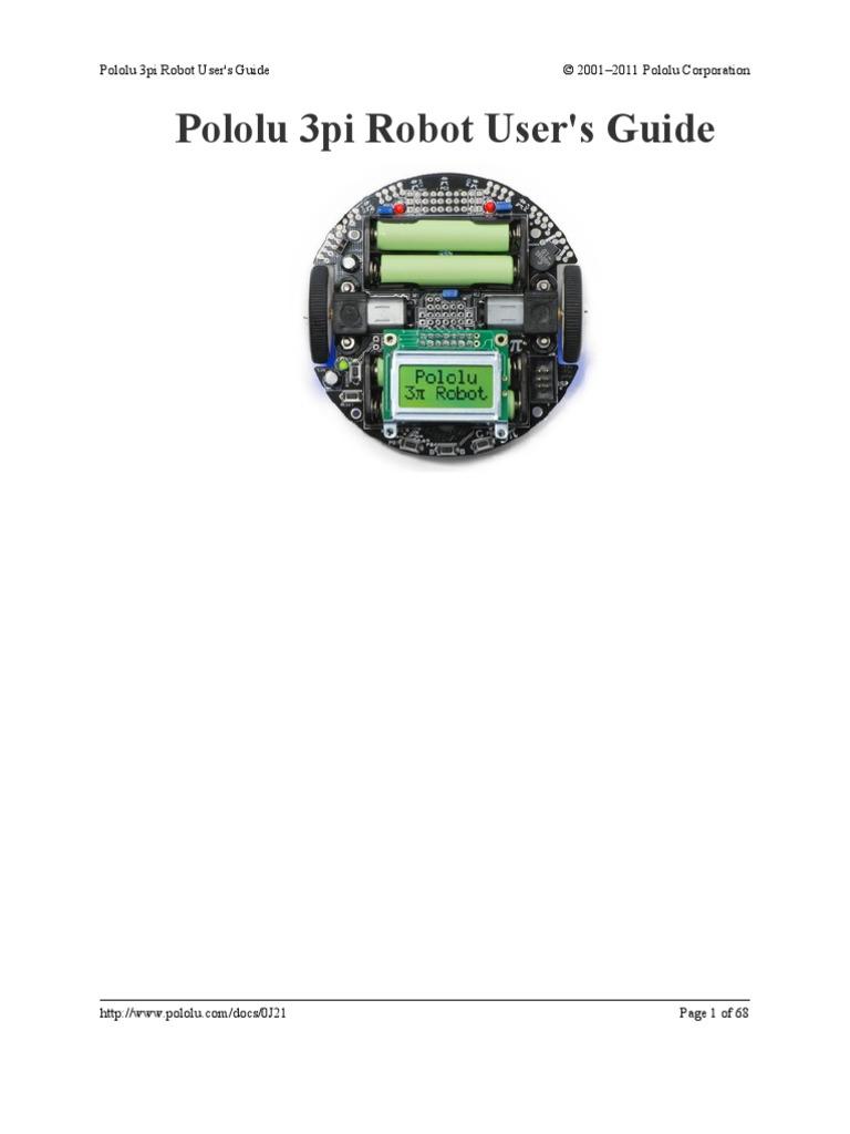 Pololu 3pi Robot User's Guide © 2001–2011 Pololu Corporation