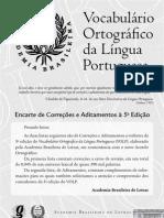 Vocabulário Ortográfico da Língua Portuguesa (5ª edição, 2009. 976 Pgs.)