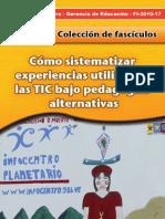 Cómo sistematizar experiencias utilizando las TIC bajo pedagogías alternativas / Fundación Infocentro
