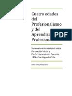 Cuatro Edades Del Profesionalismo y Del Aprendizaje Profesional a Hargreaves