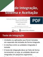 Testes de Integração, Sistema e Aceitação